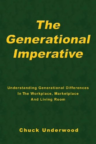 Download The Generational Imperative: Understanding Generational Differences in the Workplace, Marketplace, and Living Room ebook