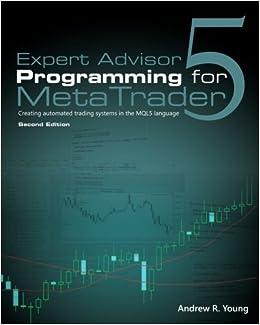 Buy Expert Advisor Programming for Metatrader 5: Creating