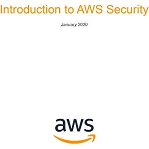 Introduction to AWS Security (AWS Whitepaper)