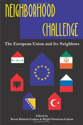 Neighborhood Challenge: The European Union and Its Neighbors