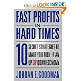 Fast Profits in Hard Time BYGoodman