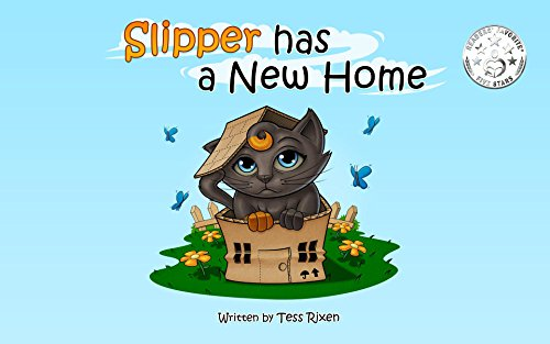 (SLIPPER HAS A NEW HOME Children's Book about Moving to A New House (Slipper and Friends 1))