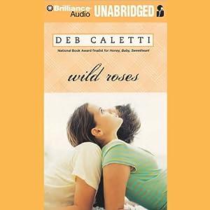 Wild Roses Audiobook