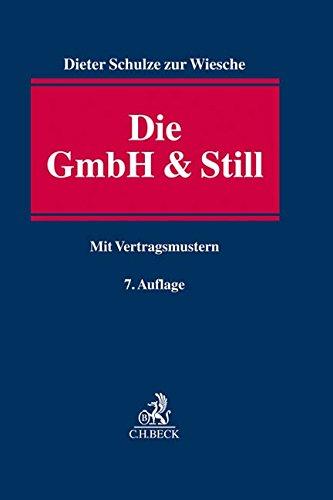 22 Eine alternative Gesellschaftsform Taschenbuch und Wirtschaftsrecht Die GmbH /& Still Oktober 2018 Dieter Schulze zur Wiesche C.H.Beck 3406726585 Handels