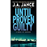 Until Proven Guilty (J. P. Beaumont Novel, 1)