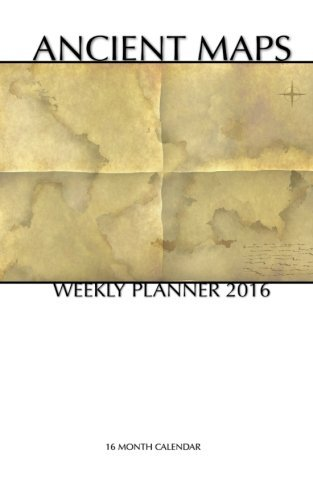 Ancient Maps Weekly Planner 2016: 16 Month Calendar by Smith Smith (2015-07-22)