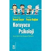Koruyucu Psikoloji: Çoçuk Eğitiminde Duygusal Rehberlik
