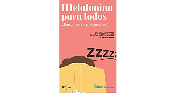 Amazon.com: Melatonina para todos (Spanish Edition) eBook: Eduard Estivill: Kindle Store