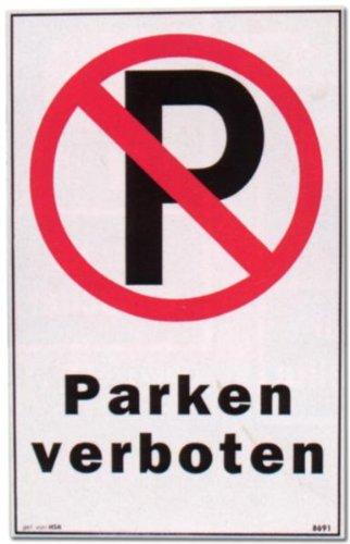Cartel - prohibido aparcar - coche vehículo aparcamiento ...
