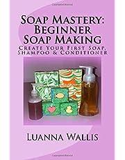 Soap Mastery