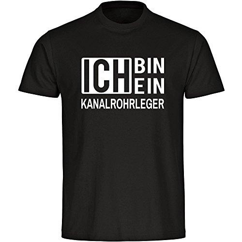 T-Shirt Ich bin ein Kanalrohrleger schwarz Herren Gr. S bis 5XL
