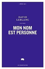Mon nom est personne par David Leblanc