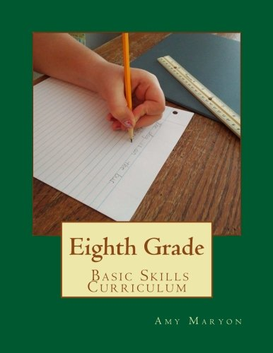 - Eighth Grade Basic Skills Curriculum