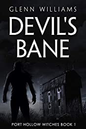 Devil's Bane: A Paranormal Thriller (The Port Hollow Witches Book 1)