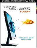 Business Communication Today 10th Edition (Instructors Review Copy) 9780138155520