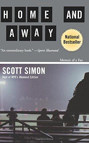 Read Online Home and Away: Memoir of a Fan pdf
