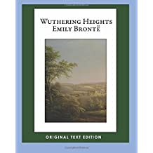 Wuthering Heights (Original Text Edition)