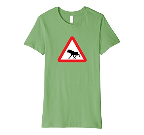 - Womens Moose Crossing Warning Sign - Funny Moose T-Shirt Small Grass