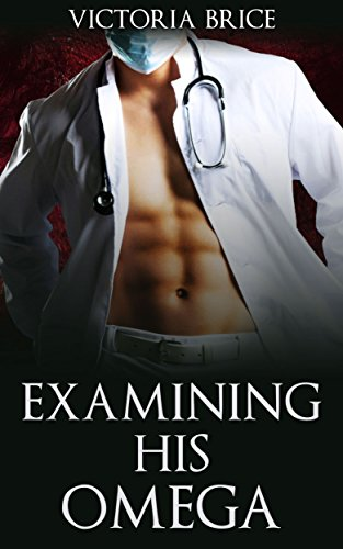 Examining His Omega: A Gay Mpreg Medical Steamy Short