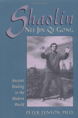 Shaolin Nei Jin Qi Gong: Ancient Healing in the Modern World