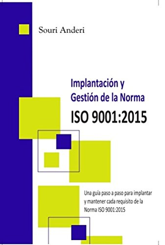 implantacion-y-gestion-de-la-norma-iso-90012015-una-guia-paso-a-paso-para-implantar-y-mantener-cada-
