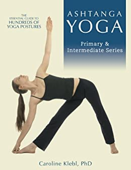 Ashtanga Yoga - Primary and Intermeditate Series