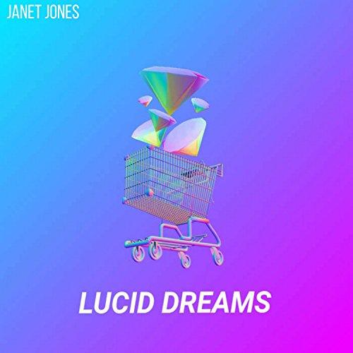 lucid dreams by janet jones on amazon music amazon com