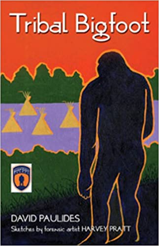Amazoncom Tribal Bigfoot 9780888396877 David Paulides Harvey