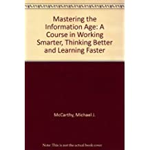 Mastering the Information Age
