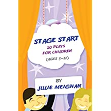 Stage Start 20 Plays for Children (ages 3-12)