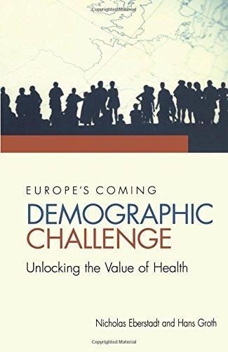 Europe's Coming Demographic Challenge: Unlocking the...