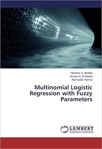 Multinomial Logistic Regression with Fuzzy Parameters: Hesham A