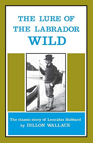 The 5 best lure of the labrador wild for 2020