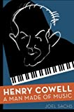 img - for Henry Cowell: A Man Made of Music book / textbook / text book