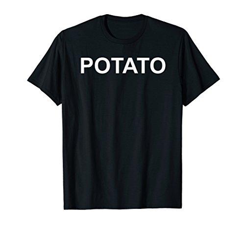 Shirt That Says Potato Text T-Shirt Costume Gift