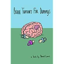 Brain Tumours for Dummys