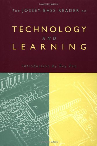 The Jossey-Bass Reader on Technology and Learning