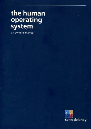 The Human Operating System: An Owner