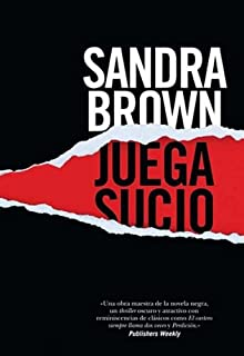 Juega Sucio (Spanish Edition)