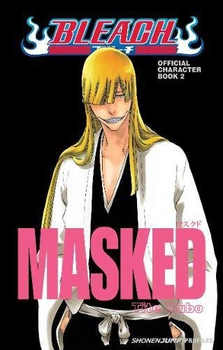 Bleach MASKED: Official Character Data Book 2 by Tite Kubo (2012) Paperback