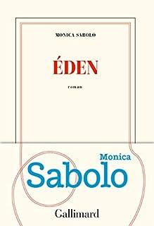 Éden, Sabolo, Monica