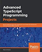 Advanced TypeScript Programming Projects Front Cover