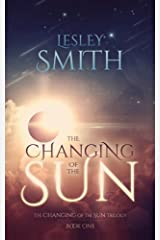 The Changing of the Sun (Volume 1) Paperback