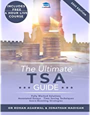 The Ultimate TSA Guide: Guide to the Thinking Skills Assessment for the 2022 Admissions Cycle with: Fully Worked Solutions, Time Saving Techniques, Score Boosting Strategies, Annotated Essays.