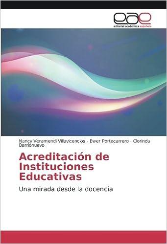 Acreditación de Instituciones Educativas: Una mirada desde ...
