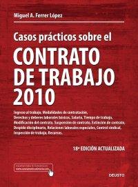 Casos practicos sobre el contrato de trabajo 2010