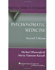 Psychosomatic Medicine: A Practical Guide