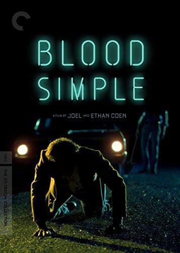 - Blood Simple