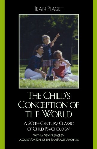 the-childs-conception-of-the-world-a-20th-century-classic-of-child-psychology