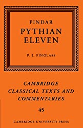Pindar: 'Pythian Eleven' (Cambridge Classical Texts and Commentaries)